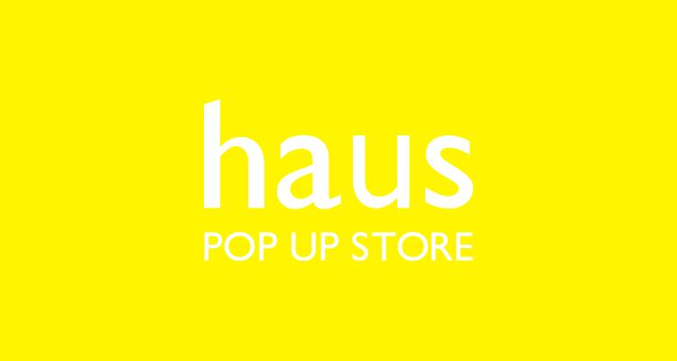 haus POP UP WEB STORE